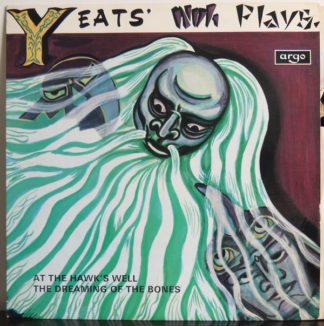 W.B. Yeats* - Yeats Noh Plays (LP, Mono)