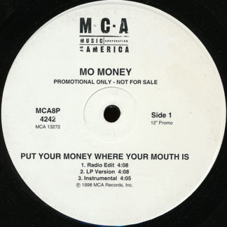 """Mo' Money - Put Your Money Where Your Mouth Is / Dedication (12"""", Promo)"""