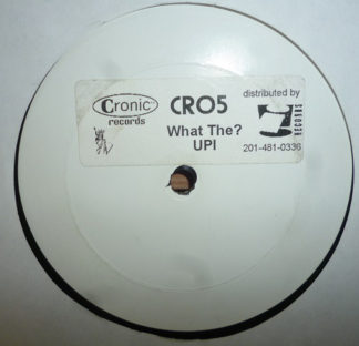 """Upi - What The ? (12"""", S/Sided, W/Lbl)"""